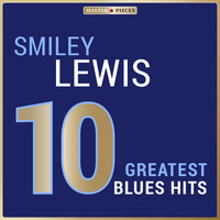 Smiley Lewis - Masterpieces Presents Smiley Lewis: 10 Greatest Blues Hits