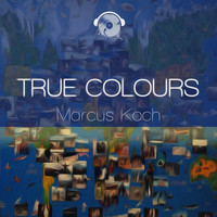 Marcus Koch - True Colours