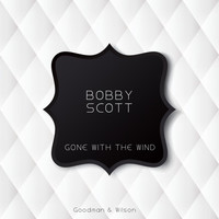 Bobby Scott - Gone With the Wind
