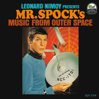 Leonard Nimoy - Presents Mr. Spock's Music From Outer Space