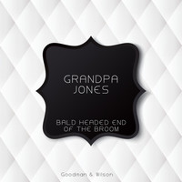 Grandpa Jones - Bald Headed End of the Broom