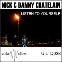Nick & Danny Chatelain - Listen to Yourself