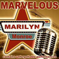 Marilyn Monroe - Marvelous