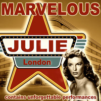 Julie London - Marvelous