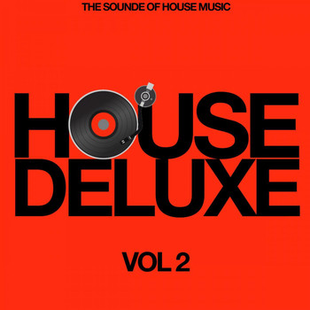 Various Artists - House Deluxe, Vol. 2 (The Sound of House Music)