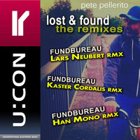 Pete Pellerito - Lost & Found - The Remixes