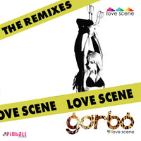Garbo - Love Scene - The Remixes