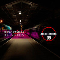 Sergio Castilla - Lights Rebels