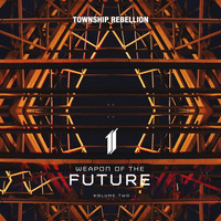 Township Rebellion - Weapon of the Future, Vol. 02