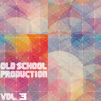 Various Artists - Old School Production, Vol. 3