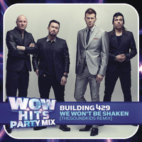 Building 429 - We Won't Be Shaken (TheSoundKids Remix)