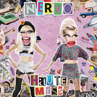 Nervo - Haute Mess (Radio Edit [Explicit])