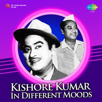 Kishore Kumar - Kishore Kumar in Different Moods