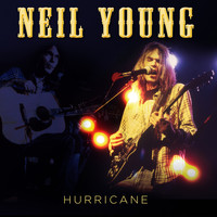 Neil Young - Hurricane