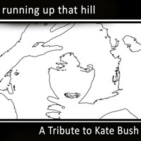 Wuthering Heights - Running Up That Hill: A Tribute to Kate Bush