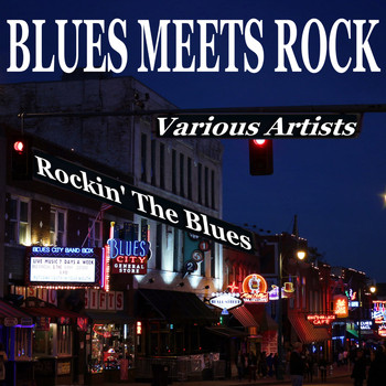 Various Artists - Blues Meets Rock: Rockin' the Blues