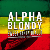 Alpha Blondy - Sweet Fanta Diallo (Original Version) - Single