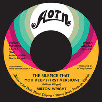 Milton Wright - Silence That You Keep (First Version)