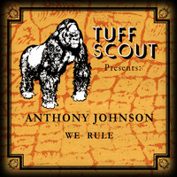 Anthony Johnson - We Rule
