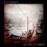 William Fitzsimmons - Pittsburgh (Explicit)