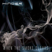 Hinder - When The Smoke Clears (Explicit)