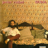 Javier Ruibal - Duna (Remastered 2015)