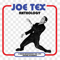 JOE TEX - Anthology
