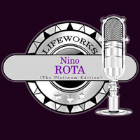 Nino Rota - Lifeworks - Nino Rota (The Platinum Edition)