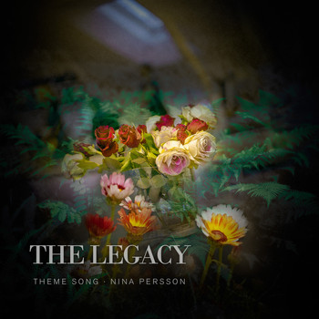 Nina Persson - The Legacy (Theme Song)