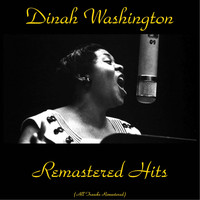 Dinah Washington - Remastered Hits