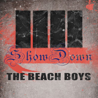 The Beach Boys - Show Down