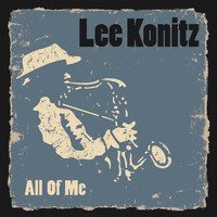 Lee Konitz - All of Me