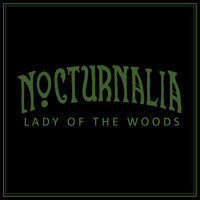 Nocturnalia - Lady of the Woods