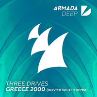 Three Drives - Greece 2000 (Olivier Weiter Remix)