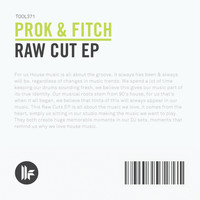 Prok & Fitch - Raw Cut EP