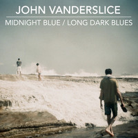 John Vanderslice - Midnight Blue / Long Dark Blues