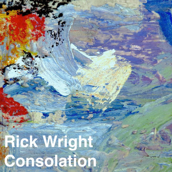 Rick Wright - Consolation - Single