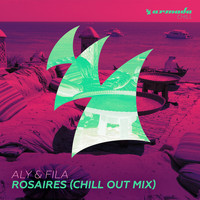 Aly & Fila - Rosaires (Chill Out Mix)
