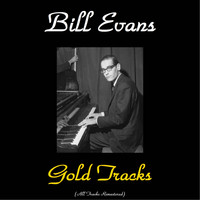 Bill Evans - Bill Evans Gold Tracks