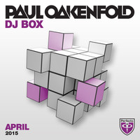 Paul Oakenfold - DJ Box - April 2015