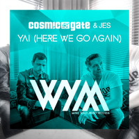Cosmic Gate & JES - Yai (Here We Go Again)