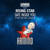 Armin van Buuren presents Rising Star feat. Betsie Larkin - Safe Inside You