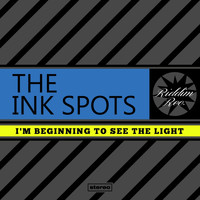 THE INK SPOTS - I'm Beginning To See The Light