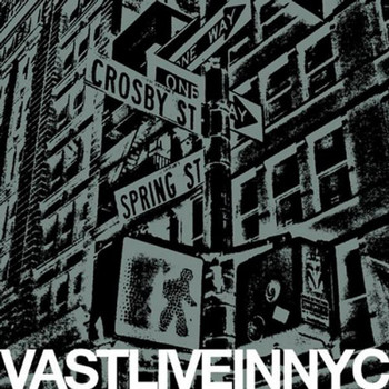 VAST - Vast Live in New York City