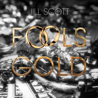 Jill Scott - Fool's Gold