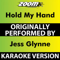Zoom Karaoke - Hold my Hand (Karaoke Version) [Originally Performed By Jess Glynne]