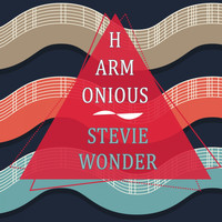 Stevie Wonder - Harmonious