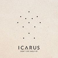 Icarus - Don't Cry Wolf EP