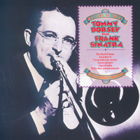 Tommy Dorsey and His Orchestra - Masters of Swing: Tommy Dorsey with Frank Sinatra