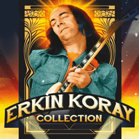 Erkin Koray - Erkin Koray Collection